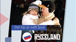 Det här är mitt land: Ryssland