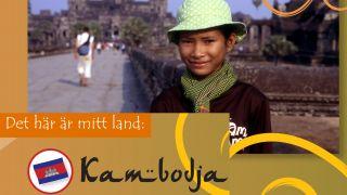 Det här är mitt land: Kambodja