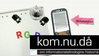 KOM.nu.då – kortfilmer om kommunikationsteknik
