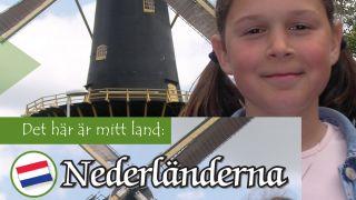 Det här är mitt land: Nederländerna