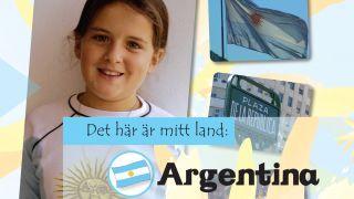 Det här är mitt land: Argentina