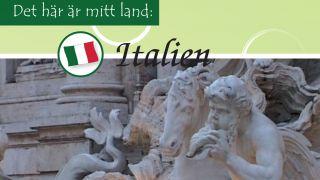 Det här är mitt land: Italien