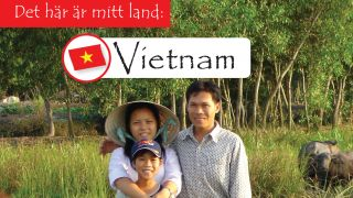 Det här är mitt land: Vietnam