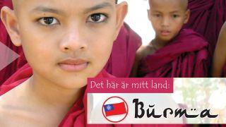 Det här är mitt land: Burma