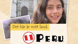 Det här är mitt land: Peru