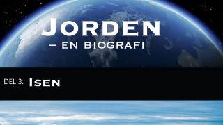Jorden - en biografi Del 3: Isen