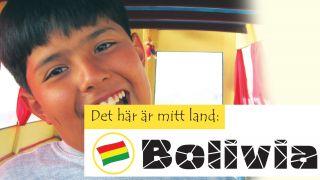 Det här är mitt land: Bolivia