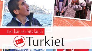 Det här är mitt land: Turkiet