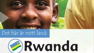 Det här är mitt land: Rwanda