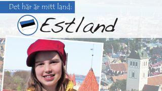 Det här är mitt land: Estland