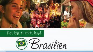 Det här är mitt land: Brasilien