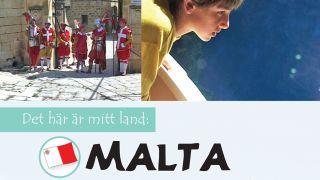 Det här är mitt land: Malta