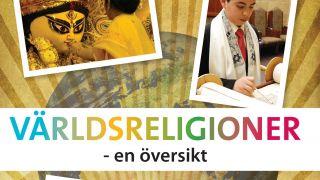 Världsreligioner – en översikt