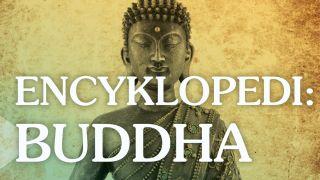 Encyklopedi – Buddha