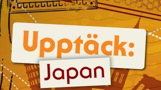 Upptäck: Japan