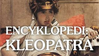 Encyklopedi – Kleopatra