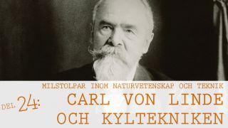 Milstolpar Del 24: Carl von Linde