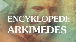 Encyklopedi - Arkimedes