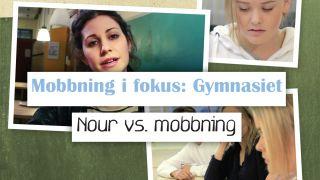 Mobbning i fokus - Gymnasiet