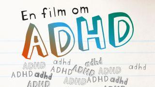 En film om ADHD