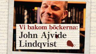 Vi bakom böckerna – John Ajvide Lindqvist