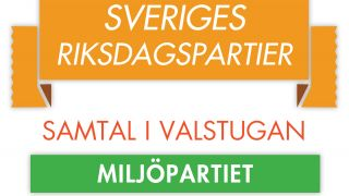 Miljöpartiet (Sveriges riksdagspartier: Samtal i valstugan)