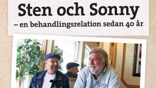 Sten och Sonny – en behandlingsrelation sedan 40 år