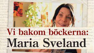 Maria Sveland (Vi bakom böckerna)