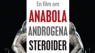 En film om anabola androgena steroider
