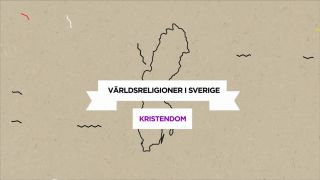 Världsreligioner i Sverige – Kristendom