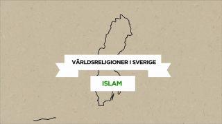 Världsreligioner i Sverige – Islam
