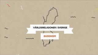 Världsreligioner i Sverige – Buddhism