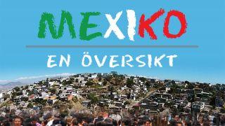 Mexiko – en översikt
