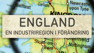 England – en industriregion i förändring