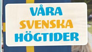 Våra svenska högtider