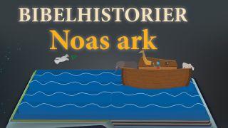 Bibelhistorier: Noas ark