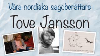 Tove Jansson (Våra nordiska sagoberättare)