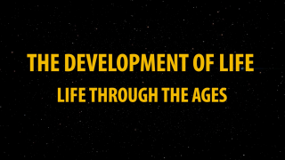 Development of Life: Life Through the Ages
