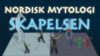 Nordisk mytologi - skapelsen
