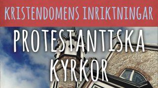 Kristendomens inriktningar: Protestantiska kyrkor