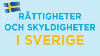 Rättigheter och skyldigheter i Sverige