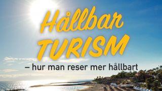 Hållbar turism - hur man reser mer hållbart