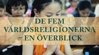 De fem världsreligionerna – en överblick