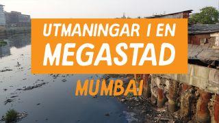 Utmaningar i en megastad: Mumbai
