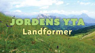 Jordens yta: Landformer