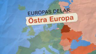 Europas delar: Östra Europa