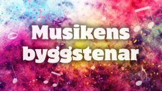 Musikens byggstenar