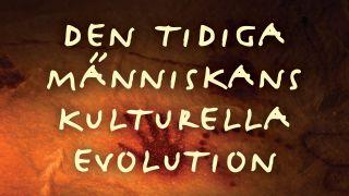 Den tidiga människans kulturella evolution