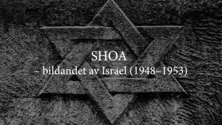 SHOA – bildandet av Israel (1948–1953)
