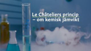 Le Châteliers princip – om kemisk jämvikt